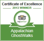Appalachian GhostWalks Trip Advisor 2013 Certificate of Excellence Winner
